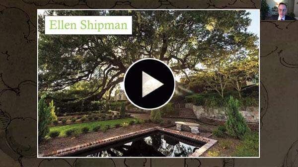 The Lush Classical Landscapes of Ellen Biddle Shipman, presented by Charles King Sadler